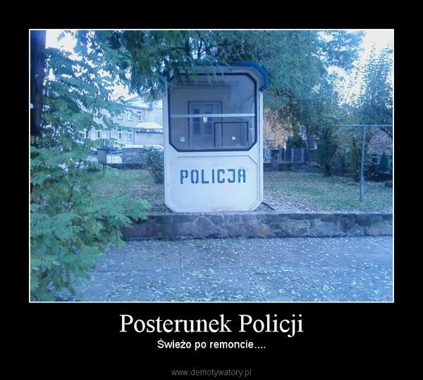 Posterunek Policji – Świeżo po remoncie....