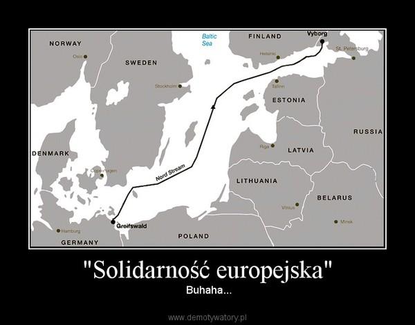 """""""Solidarność europejska"""" –  Buhaha..."""