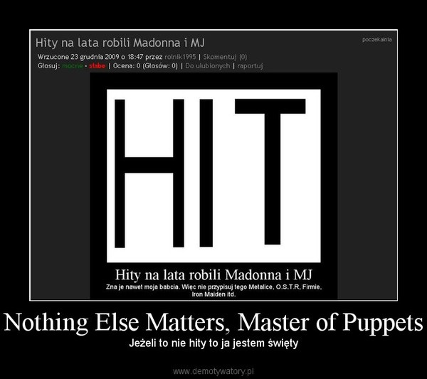 Nothing Else Matters, Master of Puppets – Jeżeli to nie hity to ja jestem święty