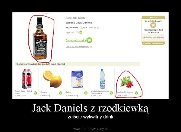 Jack Daniels z rzodkiewką – zaiście wykwitny drink