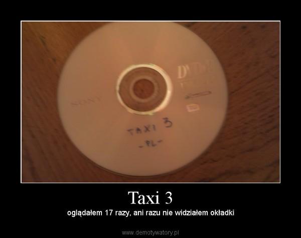 Taxi 3 – oglądałem 17 razy, ani razu nie widziałem okładki