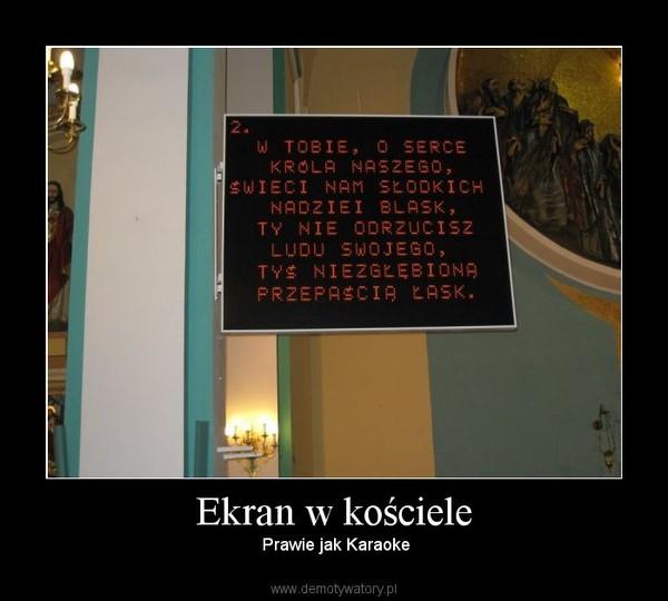 Ekran w kościele –  Prawie jak Karaoke