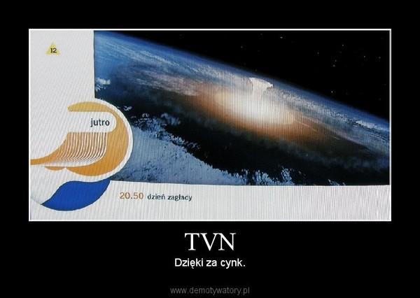 TVN – Dzięki za cynk.