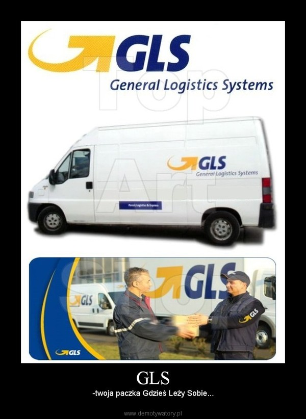 GLS – -twoja paczka Gdzieś Leży Sobie...
