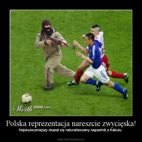Polska reprezentacja nareszcie zwycięska! – Najskuteczniejszy okazał się naturalizowany napastnik z Kabulu.