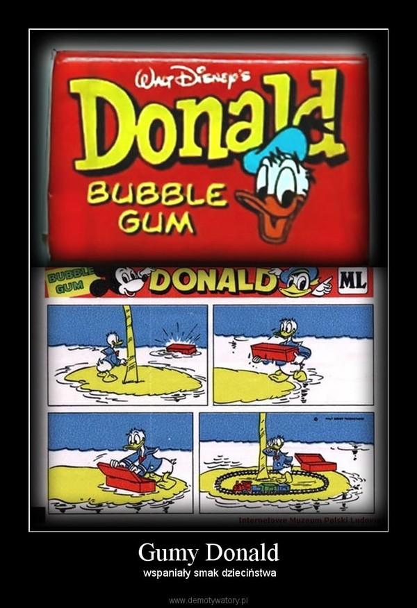 Gumy Donald –  wspaniały smak dzieciństwa