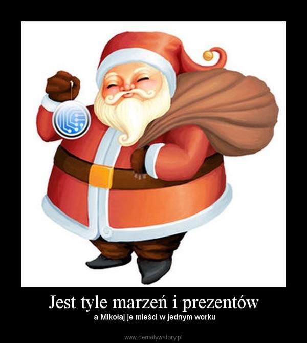 Jest tyle marzeń i prezentów –  a Mikołaj je mieści w jednym worku