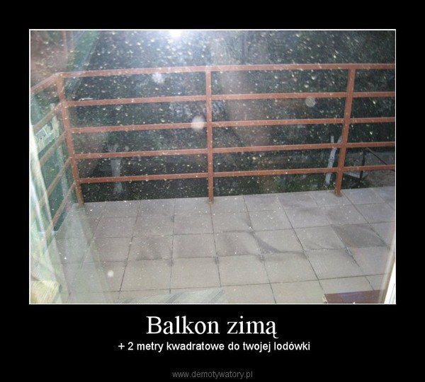 Balkon Zimą Demotywatorypl