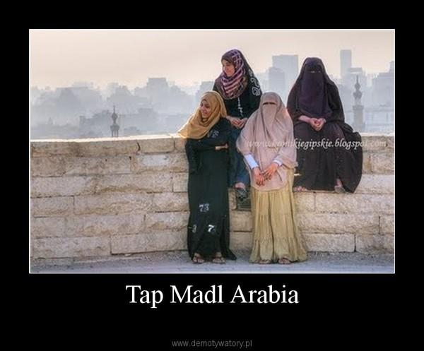 Tap Madl Arabia –