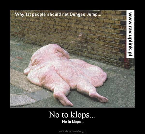 No to klops... –  No to klops...