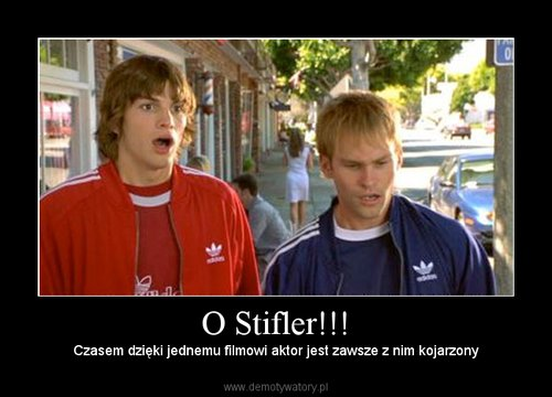 O Stifler!!!