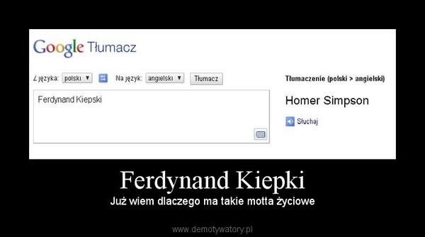 Ferdynand Kiepki Demotywatorypl