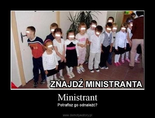 Ministrant – Potrafisz go odnaleźć?