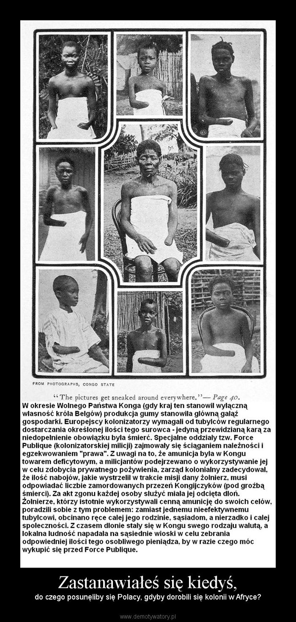 Zastanawiałeś się kiedyś, – do czego posunęliby się Polacy, gdyby dorobili się kolonii w Afryce?