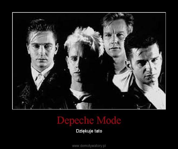 Depeche Mode – Dziękuje tato