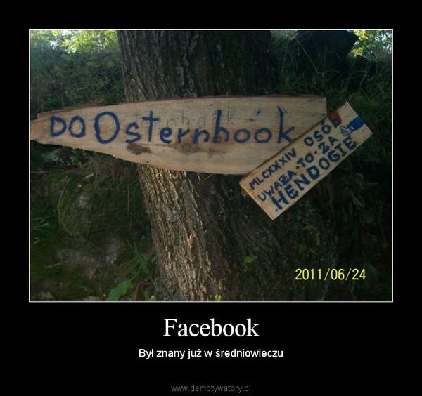 Facebook – Był znany już w średniowieczu