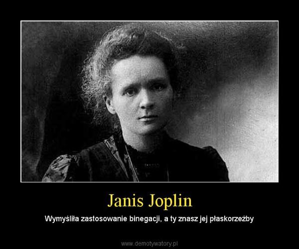 Janis Joplin – Wymyśliła zastosowanie binegacji, a ty znasz jej płaskorzeźby