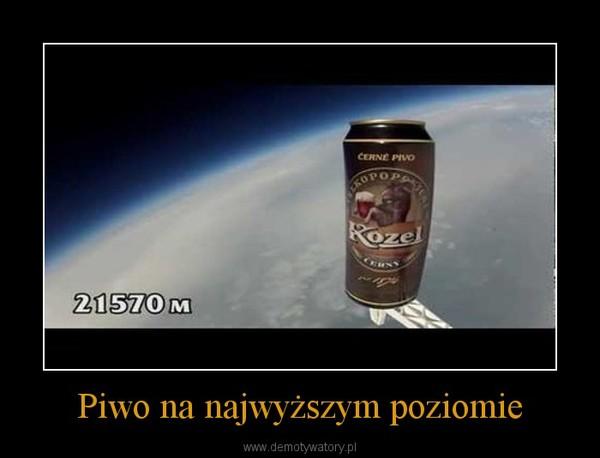 Piwo na najwyższym poziomie –