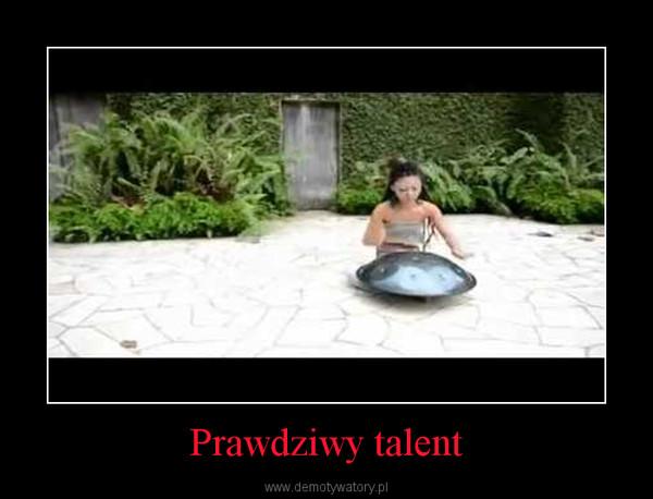 Prawdziwy talent –