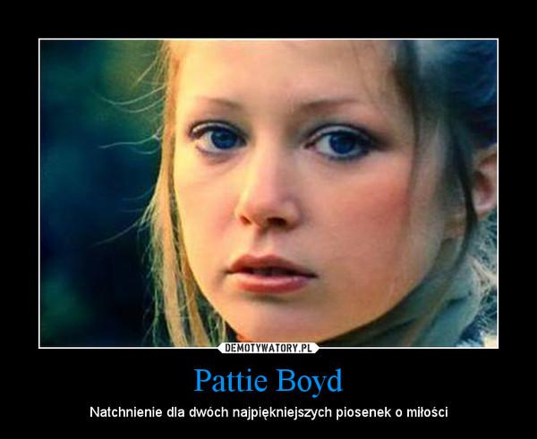 Pattie Boyd – Natchnienie dla dwóch najpiękniejszych piosenek o miłości