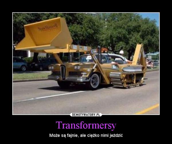 Transformersy – Może są fajnie, ale ciężko nimi jeździć