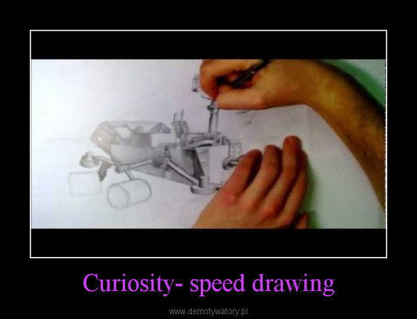 Curiosity- speed drawing –