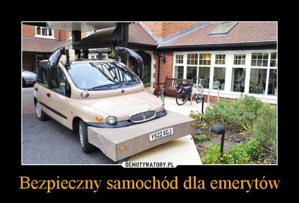 Bezpieczny samochód dla emerytów –