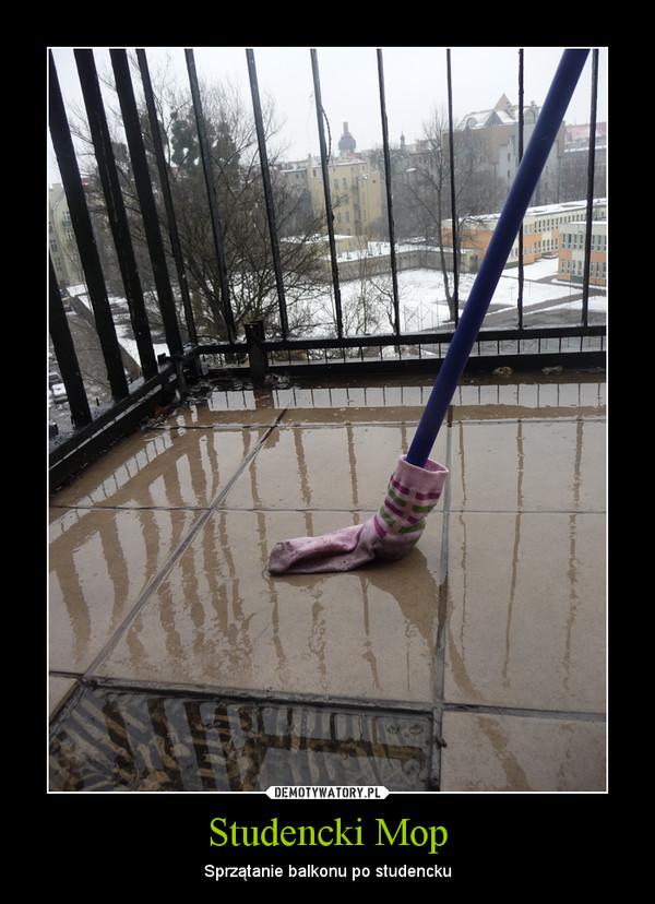 Studencki Mop – Sprzątanie balkonu po studencku