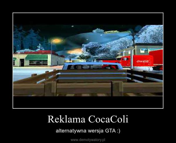 Reklama CocaColi – alternatywna wersja GTA :)