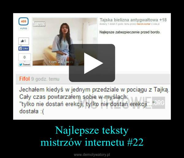 Najlepsze tekstymistrzów internetu #22 –