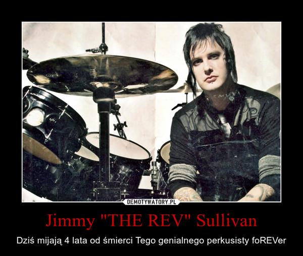 """Jimmy """"THE REV"""" Sullivan – Dziś mijają 4 lata od śmierci Tego genialnego perkusisty foREVer"""