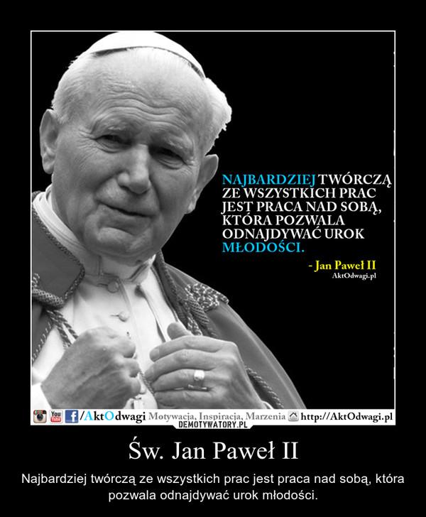 św Jan Paweł Ii Demotywatorypl