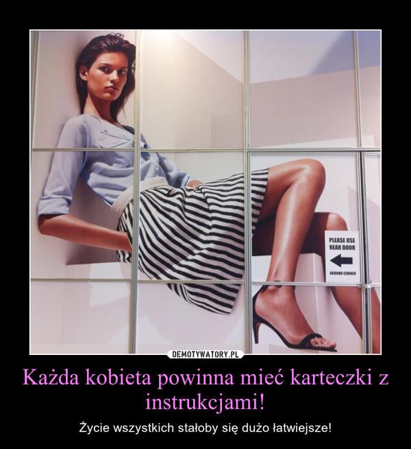 Każda kobieta powinna mieć karteczki z instrukcjami! – Życie wszystkich stałoby się dużo łatwiejsze!