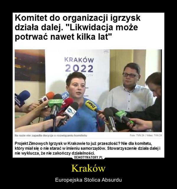 Kraków – Europejska Stolica Absurdu