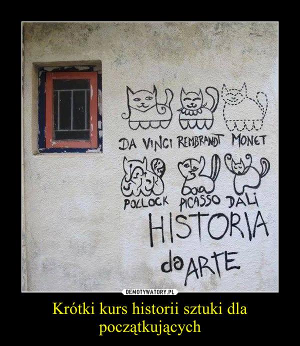 Krótki kurs historii sztuki dla początkujących –