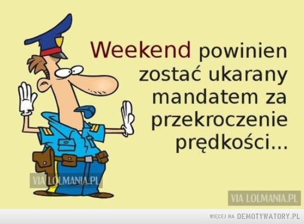 Weekend –