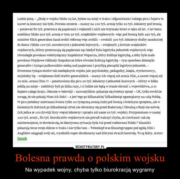 Bolesna prawda o polskim wojsku – Na wypadek wojny, chyba tylko biurokracją wygramy