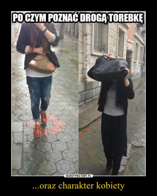 ...oraz charakter kobiety –