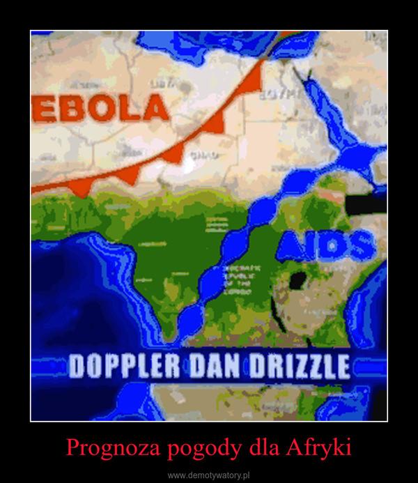 Prognoza pogody dla Afryki –