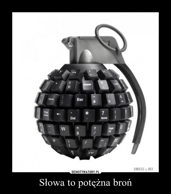 Słowa to potężna broń –