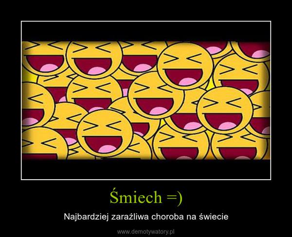 Śmiech =) – Najbardziej zaraźliwa choroba na świecie