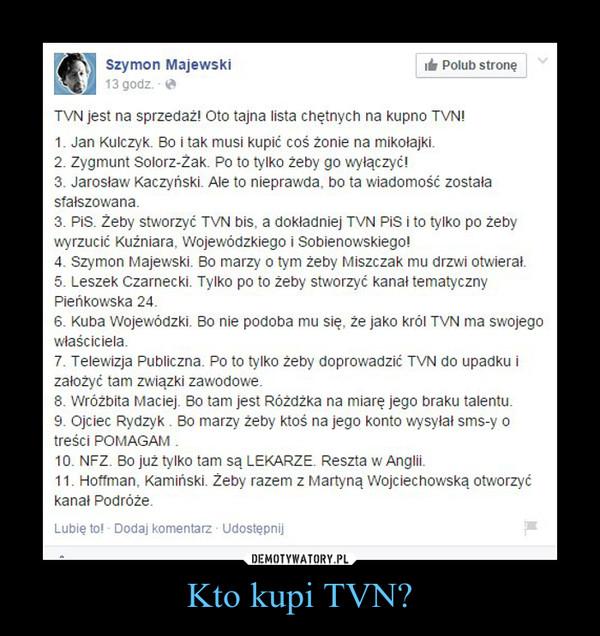 Kto kupi TVN? –