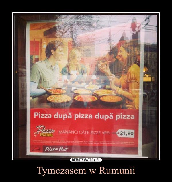 Tymczasem w Rumunii –