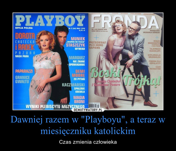 """Dawniej razem w """"Playboyu"""", a teraz w miesięczniku katolickim – Czas zmienia człowieka"""