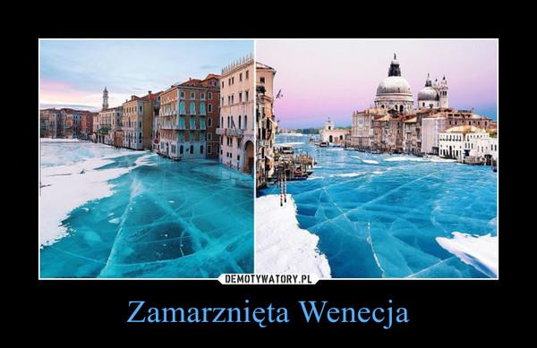 Zamarznięta Wenecja –