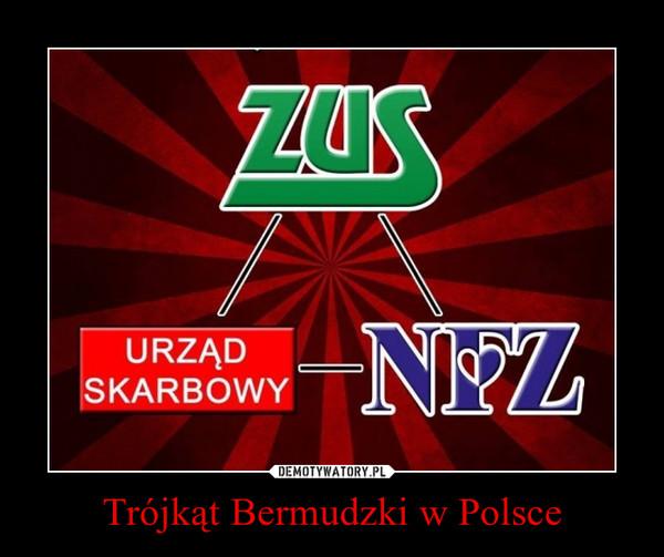 Trójkąt Bermudzki w Polsce –