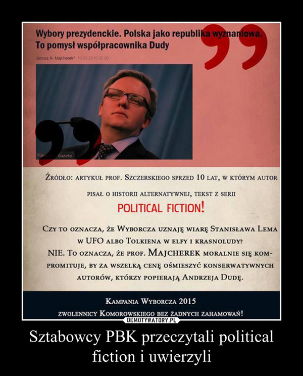 Sztabowcy PBK przeczytali political fiction i uwierzyli –