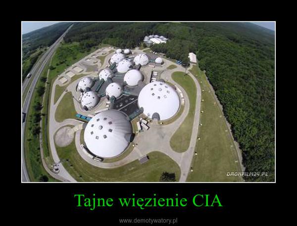 Tajne więzienie CIA –