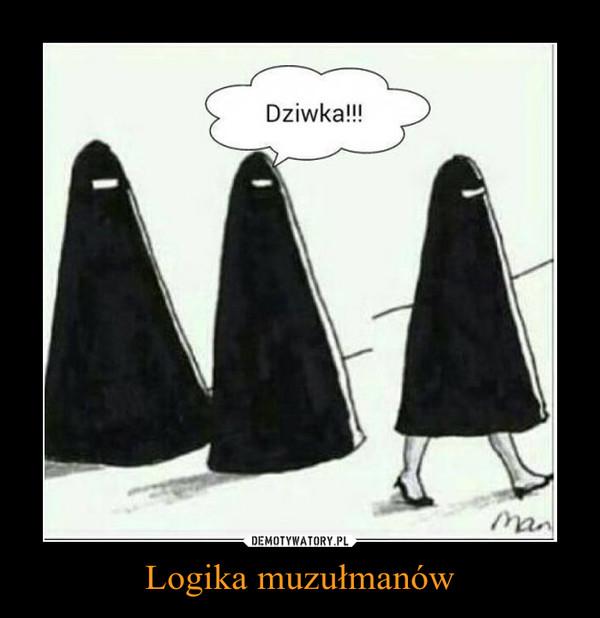 Logika muzułmanów –