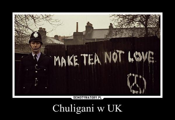 Chuligani w UK –